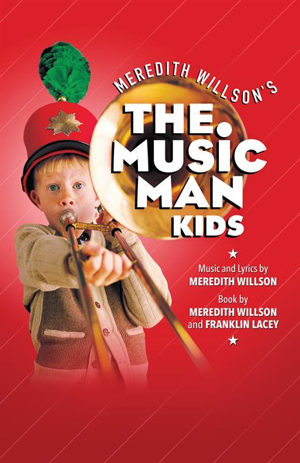 The Music Man KIDS Theatre Poster