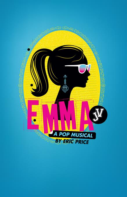 Emma! A Pop Musical JV Theatre Poster