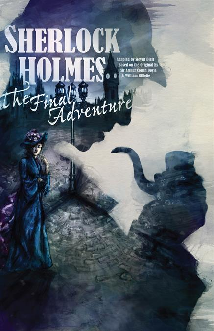 Sherlock Holmes: The Final Adventure Theatre Poster