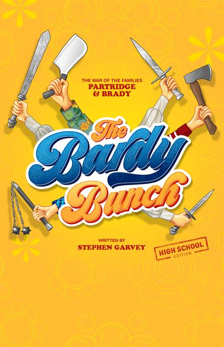 The Bardy Bunch (High School Edition) Theatre Poster