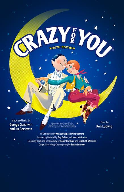 Crazy for You (Young Performers' Edition) Theatre Poster