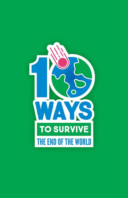 10 Ways To Survive the End of the World Theatre Poster