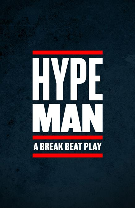 Hype Man Theatre Poster