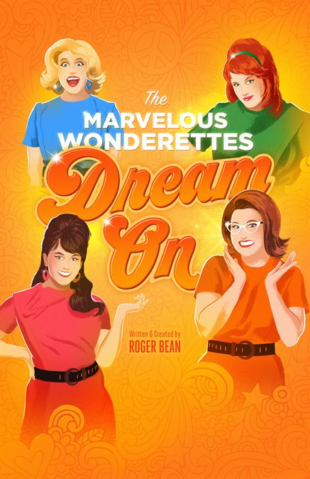 The Marvelous Wonderettes: Dream On Theatre Poster