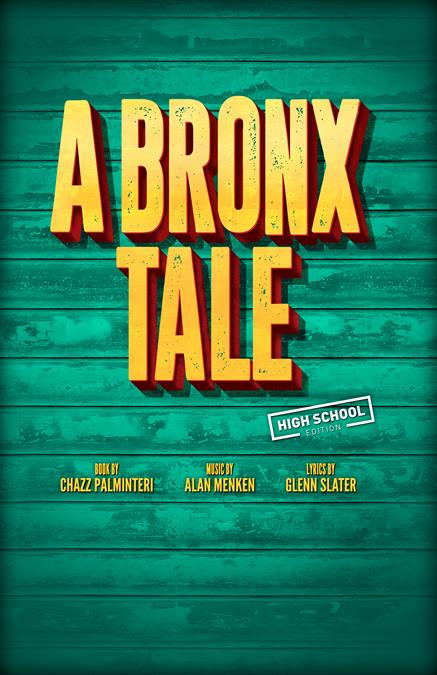 A Bronx Tale (High School Edition) Theatre Poster
