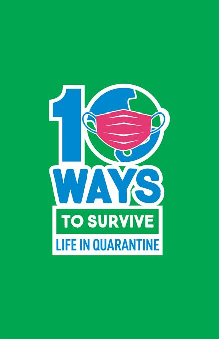 10 Ways To Survive Life In Quarantine Theatre Poster