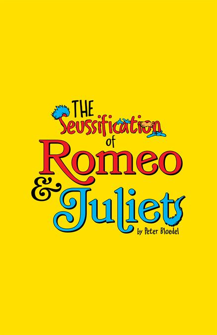 The Seussification of Romeo and Juliet Theatre Poster