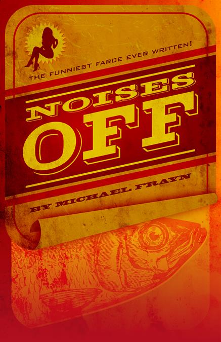 Noises Off Poster Design