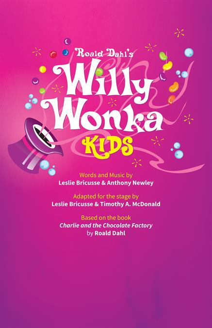 Willy Wonka KIDS Theatre Poster