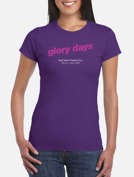 Women's Glory Days T-Shirt