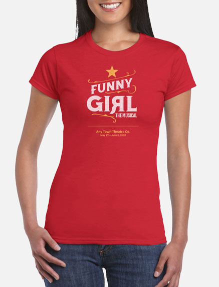 Women's Funny Girl T-Shirt