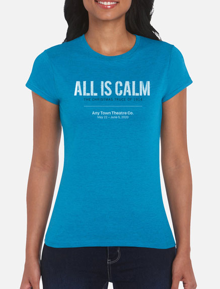 Women's All Is Calm T-Shirt
