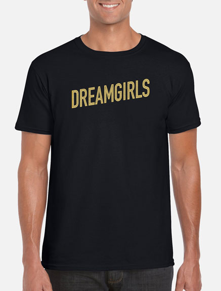 Men's Dreamgirls T-Shirt