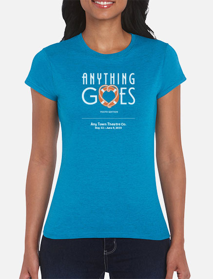 Women's Anything Goes (Young Performers' Edition) T-Shirt