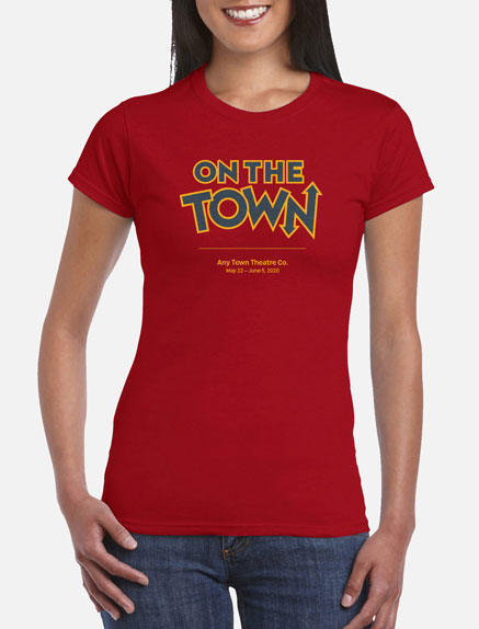 Women's On The Town T-Shirt