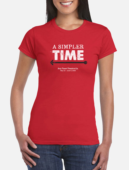 Women's A Simpler Time T-Shirt