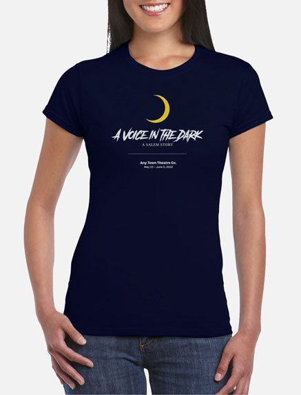 Women's A Voice in the Dark: A Salem Story T-Shirt