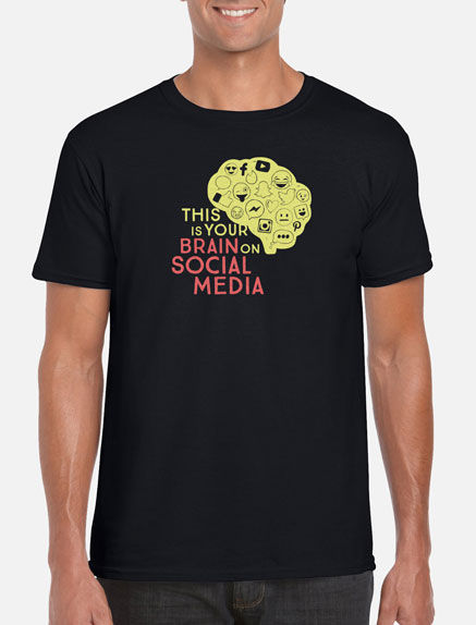 Men's This Is Your Brain on Social Media T-Shirt
