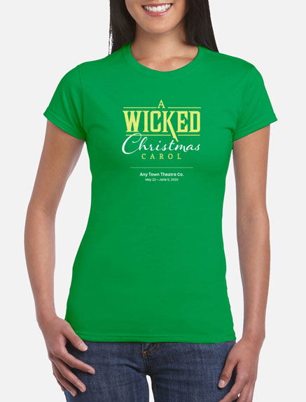 Women's A Wicked Christmas Carol T-Shirt