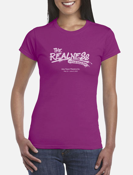 Women's The Realness T-Shirt