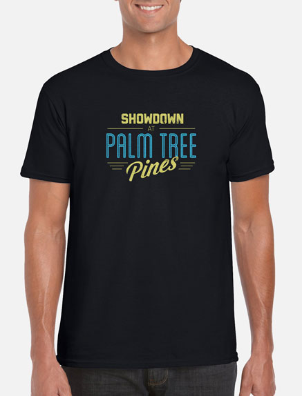 Men's Showdown at Palm Tree Pines T-Shirt