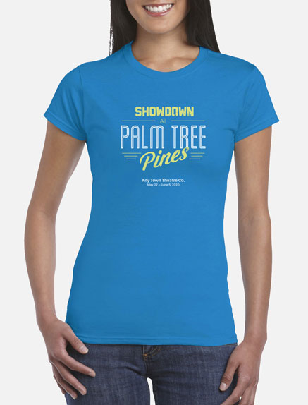 Women's Showdown at Palm Tree Pines T-Shirt