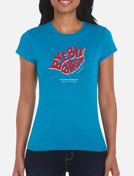 Women's Bye Bye Birdie (Young Performers' Edition) T-Shirt