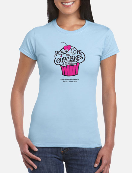 Women's Peace, Love and Cupcakes T-Shirt