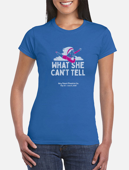 Women's What She Can't Tell T-Shirt