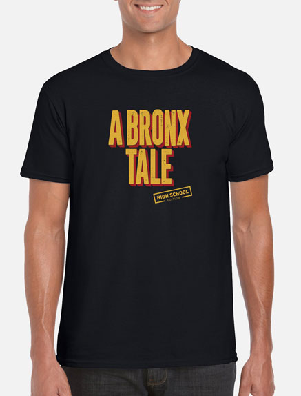 Men's A Bronx Tale (High School Edition) T-Shirt