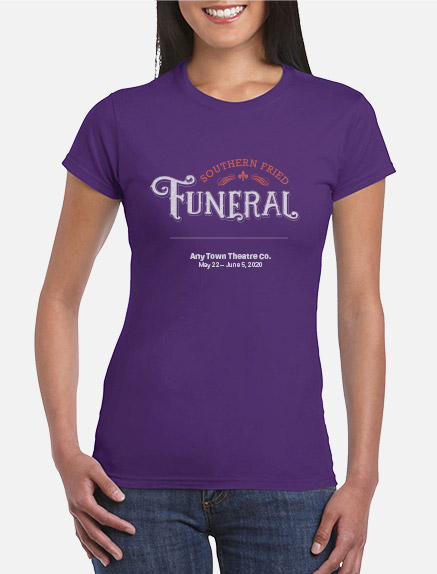 Women's Southern Fried Funeral T-Shirt