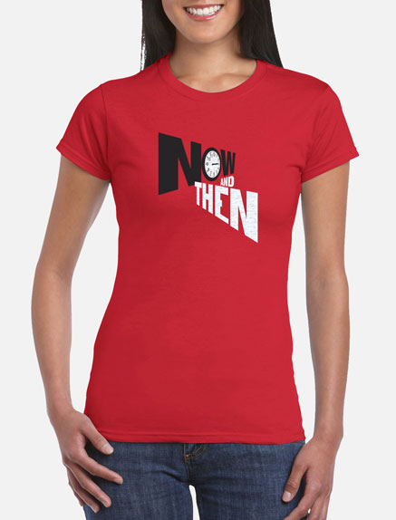 Women's Now and Then T-Shirt