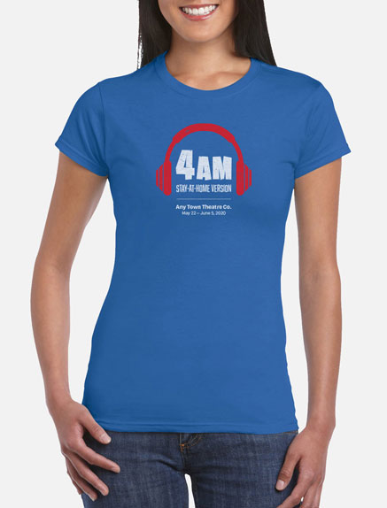 Women's 4 A.M. Stay-At-Home T-Shirt