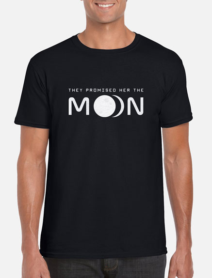 Men's They Promised Her The Moon T-Shirt